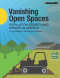 Vanishing Open Spaces